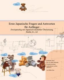 Ono Miku - Erste Japanische Fragen und Antworten für Anfänger [eKönyv: epub, mobi]