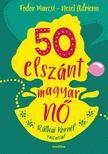 Fodor Marcsi - Neset Adrienn - 50 elszánt magyar nő - ÜKH 2018<!--span style='font-size:10px;'>(G)</span-->