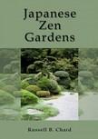 Chard Russ - Japanese Zen Gardens [eKönyv: epub,  mobi]