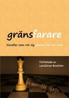 Boström LarsGöran - Gränsfarare [eKönyv: epub, mobi]
