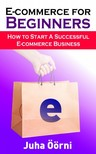 Öörni Juha - E-commerce for Beginners [eKönyv: epub,  mobi]