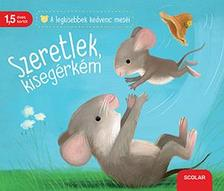 Katja Reider - Szeretlek, kisegérkém