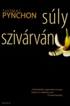 Thomas Pynchon - SÚLYSZIVÁRVÁNY<!--span style='font-size:10px;'>(G)</span-->