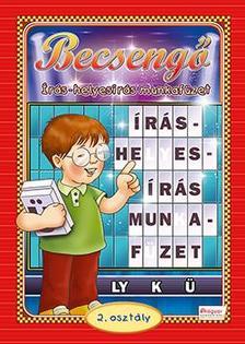 - BECSENGŐ - ÍRÁS-HELYESÍRÁS MUNKAFÜZET 2. OSZT.