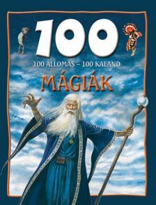 - 100 állomás - 100 kaland: Mágiák