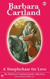 Barbara Cartland - A Steeplechase For Love [eKönyv: epub,  mobi]