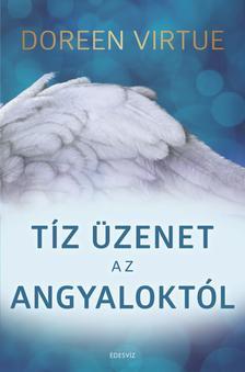 Doreen Virtue - Tíz üzenet az angyaloktól