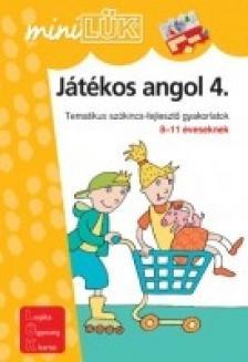 - LDI-304 JÁTÉKOS ANGOL 4. 8-11 ÉVESEKNEK /MINI-LÜK/