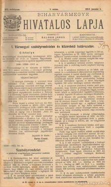 BALOGH JÁNOS - Biharvármegye hivatalos lapja 1914 (teljes) [antikvár]