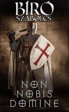Bíró Szabolcs - Non nobis Domine