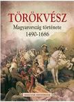 Magyar Históriák (8/4) - Törökvész<!--span style='font-size:10px;'>(G)</span-->