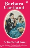 Barbara Cartland - A Teacher of Love [eKönyv: epub,  mobi]