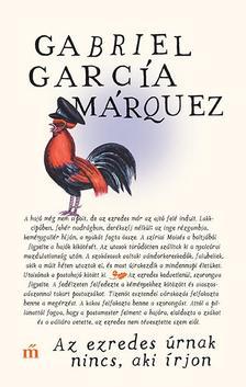 Gabriel García Márquez - Az ezredes úrnak nincs, aki írjon
