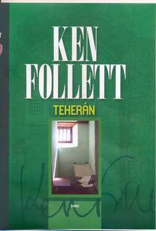 Ken Follett - Teherán