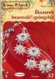 Vincze Eszter - Ékszerek Swarovski(R)-gyöngyből<!--span style='font-size:10px;'>(G)</span-->