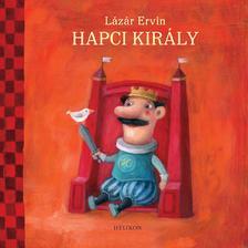 Lázár Ervin - Hapci király