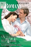 Linda Goodnight, Lucy Gordon, Marion Lennox - Romana különszám 51. kötet (Lila orchideák, Mint a vulkán, A toronyszoba titka) [eKönyv: epub, mobi]<!--span style='font-size:10px;'>(G)</span-->