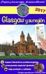 Olivier Rebiere Cristina Rebiere, - eGuía Viaje: Glasgow y su región [eKönyv: epub, mobi]