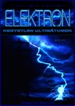 Xemiox T. Ellioit - Elektron - Kegyetlen ultimátumok [eKönyv: epub, mobi]<!--span style='font-size:10px;'>(G)</span-->