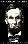 Lowell James Russell - Abraham Lincoln [eKönyv: epub,  mobi]