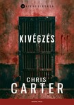 Chris Carter - Kivégzés [eKönyv: epub, mobi]<!--span style='font-size:10px;'>(G)</span-->
