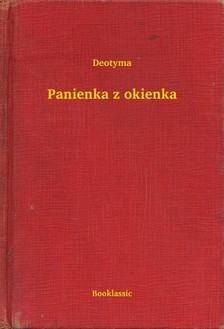 Deotyma - Panienka z okienka [eKönyv: epub, mobi]