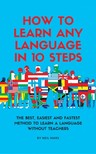 Mars Neil - How to Learn Any language in 10 Steps [eKönyv: epub,  mobi]
