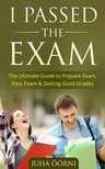 Öörni Juha - I Passed The Exam [eKönyv: epub,  mobi]