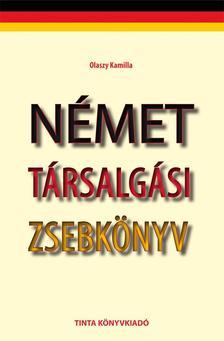 Olaszy Kamilla - NÉMET TÁRSALGÁSI ZSEBKÖNYV