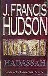 Hudson, J. Francis - Hadassah [antikvár]