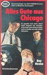 KEENE, DAY - Alles Gute aus Chicago [antikvár]