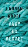 Lauren Groff - Vágy és végzet [eKönyv: epub,  mobi]