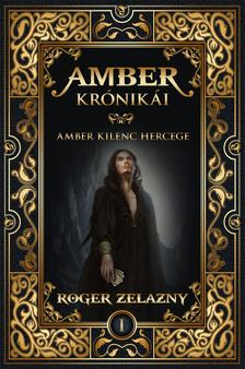 Roger Zelazny - AMBER KRÓNIKÁI 1.