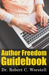 Worstell Robert C. - Author Freedom Guidebook [eKönyv: epub,  mobi]