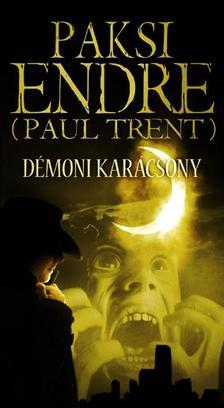 Paksi Endre (Paul Trent) - Démoni Karácsony