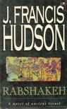 Hudson, J. Francis - Rabshakeh [antikvár]