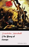 Marshall Henrietta - The Story of Europe [eKönyv: epub, mobi]