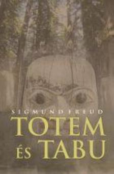 Freud, Sigmund - Totem és tabu