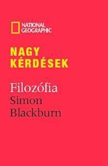 Simon Blackburn - Nagy kérdések:Filozófia