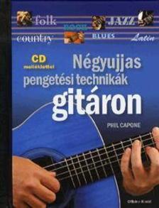 Phil Capone - NÉGYUJJAS PENGETÉSI TECHNIKÁK GITÁRON - CD MELLÉKLETTEL
