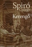 Spiró György - Kerengő [eKönyv: epub, mobi]<!--span style='font-size:10px;'>(G)</span-->