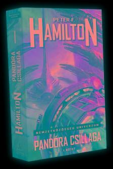 Peter F. Hamilton - Pandóra csillaga - I. kötet