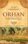 Aline Ohanesian - Orhan öröksége [eKönyv: epub, mobi]<!--span style='font-size:10px;'>(G)</span-->