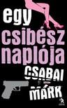 Csabai Márk - Egy csibész naplója [eKönyv: epub,  mobi]