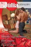 Susan Meier, Michelle Douglas Lynne Graham, - Júlia különszám 68. kötet (Szeszély vagy szerelem?; Édes négyes; Fuss el véle!) [eKönyv: epub, mobi]<!--span style='font-size:10px;'>(G)</span-->