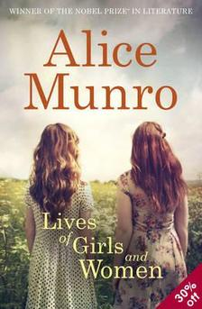 Alice Munro - Lives of Girls and Women