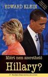 EDWARD KLEIN - Miért nem szerethető Hillary?<!--span style='font-size:10px;'>(G)</span-->