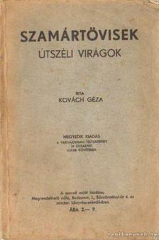 Kovách Géza - Szamártövisek [antikvár]