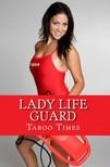 Times Taboo - Lady Life Guard [eKönyv: epub,  mobi]