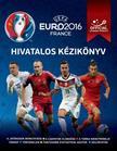 Keir Radnedge - UEFA Euro 2016 Franciaország - Hivatalos kézikönyv